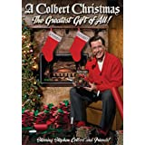 A Colbert Christmas: The Greatest Gift of All! ~ Stephen Colbert