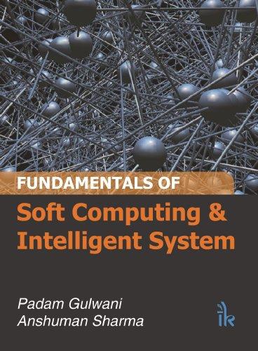 Fundamentals of Soft Computing and Intelligent System
