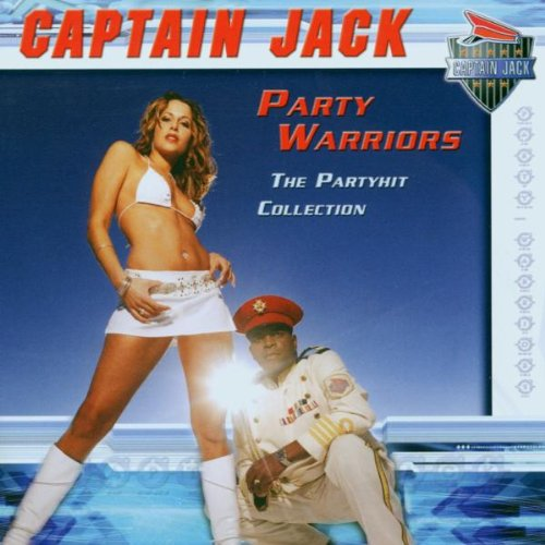 Captain Jack - Party Warriors: The Hit Collection - Zortam Music