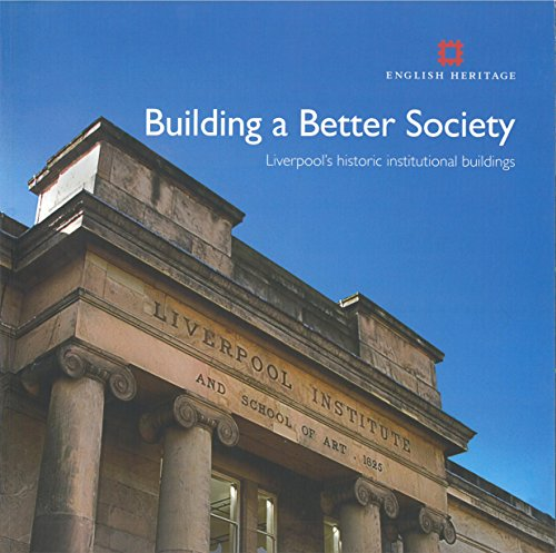 building-a-better-society-liverpools-historic-institutional-buildings-informed-conservation