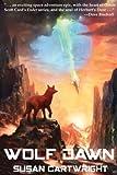 WOLF DAWN: Science Fiction Thriller/ Romance (Forsaken Worlds)