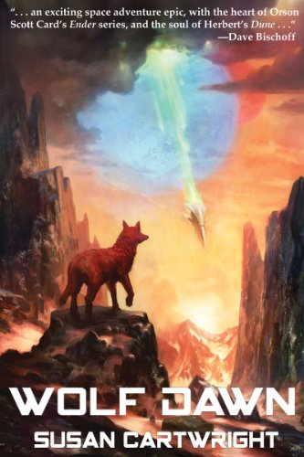 <strong>Susan Cartwright's <em>Wolf Dawn: Science Fiction Thriller/ Romance (Forsaken Worlds)</em> - 4.4 Stars on 52 Reviews Plus Watch Book Trailer Right Here!</strong>
