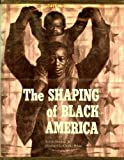 The Shaping of Black America (0874850711) by Lerone Bennett