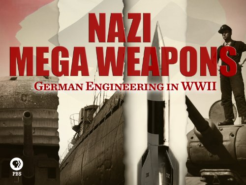 Nazi Mega Weapons, Volume One