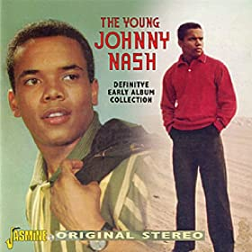 The Young Johnny Nash: Definitive Early Album Collection