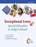 img - for Exceptional Lives: Special Education in Today's Schools, Student Value Edition (6th Edition) book / textbook / text book