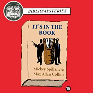 It's in the Book | [Mickey Spillane, Max Allan Collins]