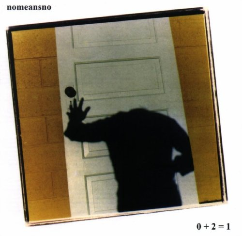 Nomeansno – 0 Plus 2 Equals 1 – CD – FLAC – 1991 – DeVOiD