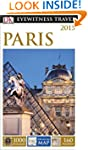 DK Eyewitness Travel Guide: Paris (Ey...