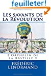 Les savants de la R�volution: L'Orphe...