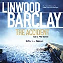 The Accident Audiobook by Linwood Barclay Narrated by Peter Berkrot