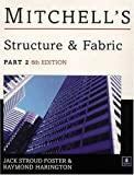 img - for Structure & Fabric: Part 2 (Mitchell's Building) book / textbook / text book