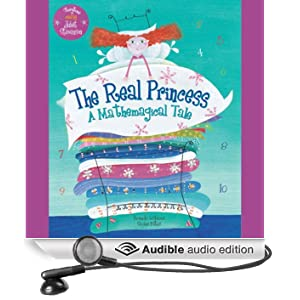 The Real Princess: A Mathmagical Tale (Unabridged)