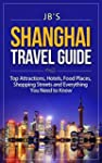 Shanghai Travel Guide: Top Attraction...
