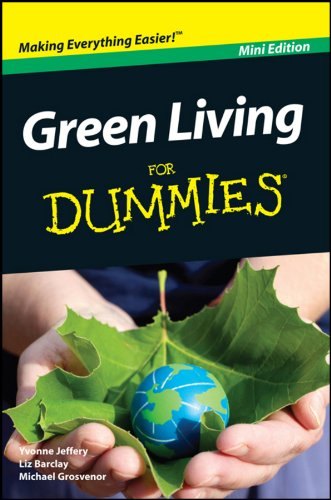 Liz Barclay - Green Living For Dummies®, Mini Edition