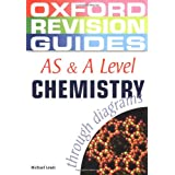 AS and A Level Chemistry through Diagrams (Oxford Revision Guides)by Michael Lewis