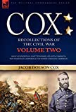 img - for Cox: Personal Recollections of the Civil War-Siege of Knoxville, East Tennessee, Atlanta Campaign, the Nashville Campaign & the North Carolina Campaign - Volume 2 book / textbook / text book