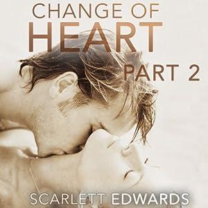 Change of Heart, Part 2 Audiobook