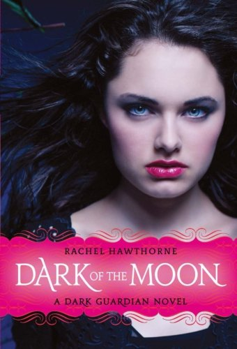 Cover of Dark of the Moon (Dark Guardian, No. 3)