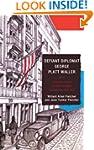 Defiant Diplomat: George Platt Waller...