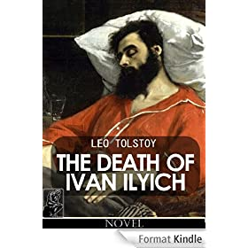 The Death of Ivan Ilyich [annotated] (English Edition)