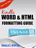 img - for Kindle Word & HTML Formatting Guide: (A Step by Step Guide) book / textbook / text book