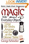 Magic with Everyday Objects: Over 150...