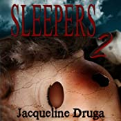 Sleepers 2 | [Jacqueline Druga]