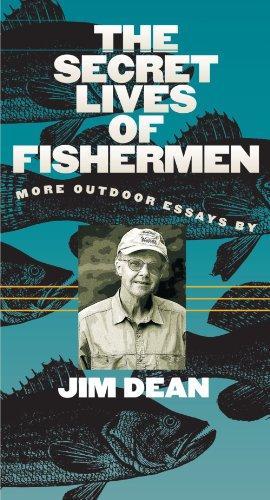 La vida secreta de los pescadores: más ensayos al aire libre