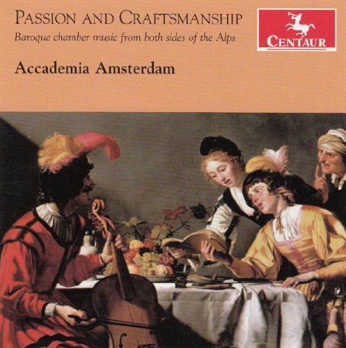 Buy Passion and Craftmanship: Baroque Chamber Music from Both Sides of the Alps From amazon