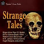 Strange Tales | E. Nesbit,Edgar Allan Poe,Arthur Conan Doyle