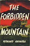 img - for The Forbidden Mountain book / textbook / text book