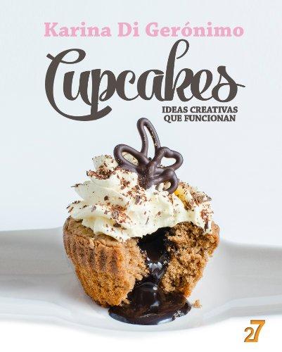 Cupcakes. Ideas creativas que funcionan.