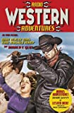 Radio Western Adventures (145360796X) by Glut, Donald F.