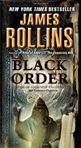 Black Order: A Sigma Force Novel (Sigma Force Novels)
