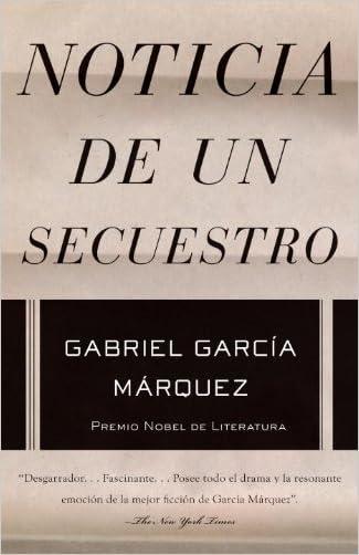 Noticia de un secuestro (Spanish Edition)