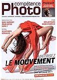 Compétence Photo n° 43 - Maîtriser le mouvement
