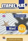 Nivel A2.1 : intercambios y ¿tópicos?. Libro del alumno