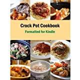 Crock Pot Cookbook Formatted For Kindle