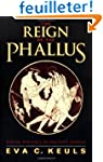The Reign of the Phallus - Sexual Pol...