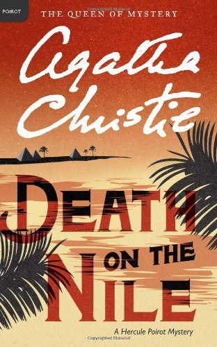 Death on the Nile: A Hercule Poirot Mystery (Hercule Poirot Mysteries), Agatha Christie