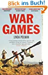 War Games: The Story of Aid and War i...