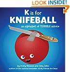 K is for Knifeball: An Alphabet of Te...
