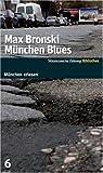 München Blues - SZ-München Bibliothek - Max Bronski