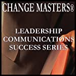 Managing Your Anger Response at Work: Conflict Management In Teams | Change Masters Leadership Communications Success Series