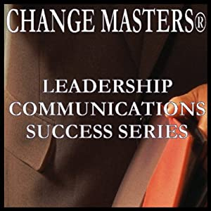 Managing Your Anger Response at Work: Conflict Management In Teams | [Change Masters Leadership Communications Success Series]