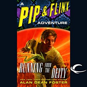 Running from the Deity: A Pip & Flinx Adventure | [Alan Dean Foster]