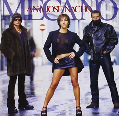 Mecano - Ana, Jose, Nacho (Disc 2) - Zortam Music