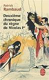 echange, troc Patrick Rambaud - Deuxième chronique du règne de Nicolas 1er
