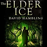 The Elder Ice: A Harry Stubbs Adventure | David Hambling